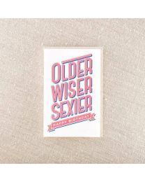 Older Wiser Sexier Card