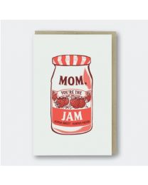 Mom You're the Jam Card