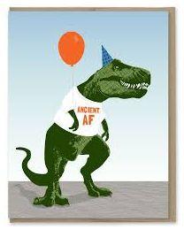 Ancient AF Birthday Card
