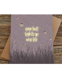 Butt Lights Up My Life Love Card