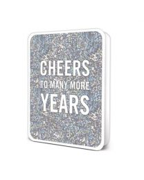 CHEERS TO MANY MORE YEARS CARD