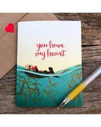 YOU HAVE MY HEART OTTER Card