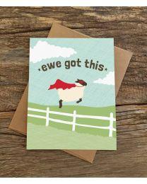 EWE GOT THIS Card