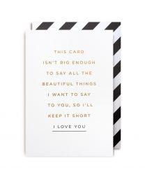I Love You - Greeting Card